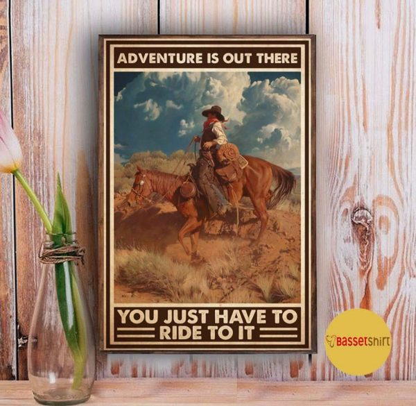 Adventure is out there you just have to ride to it vertical poster Vintage