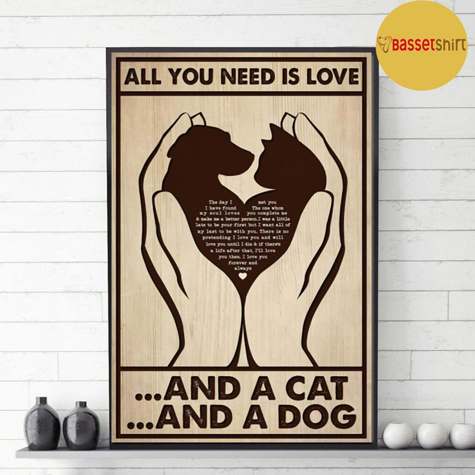 All you need is cats and dogs vertical poster decor