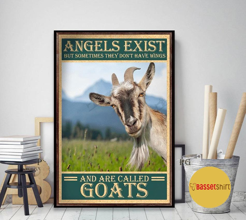 Angels exist but sometimes they don't have wings and are called goats poster art decor