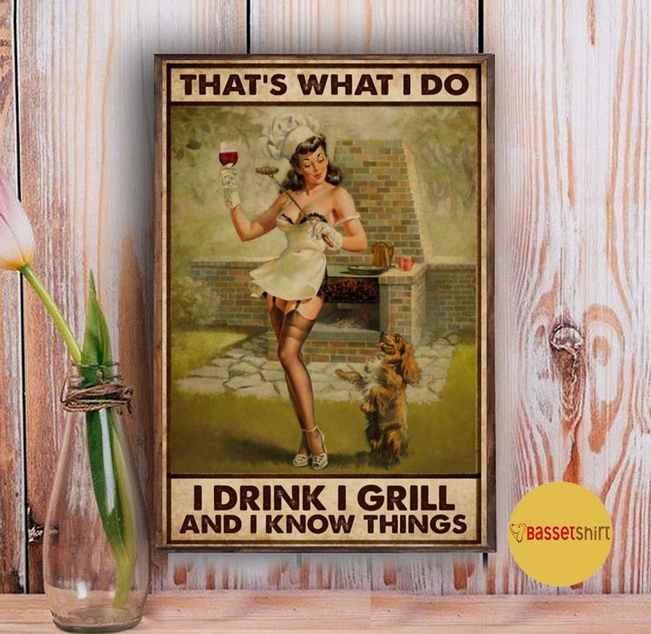 BBQ girl I drink I grill and I know things poster Vintage