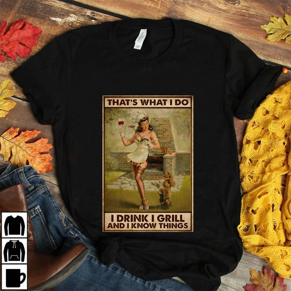 BBQ girl I drink I grill and I know things poster unisex t-shirt