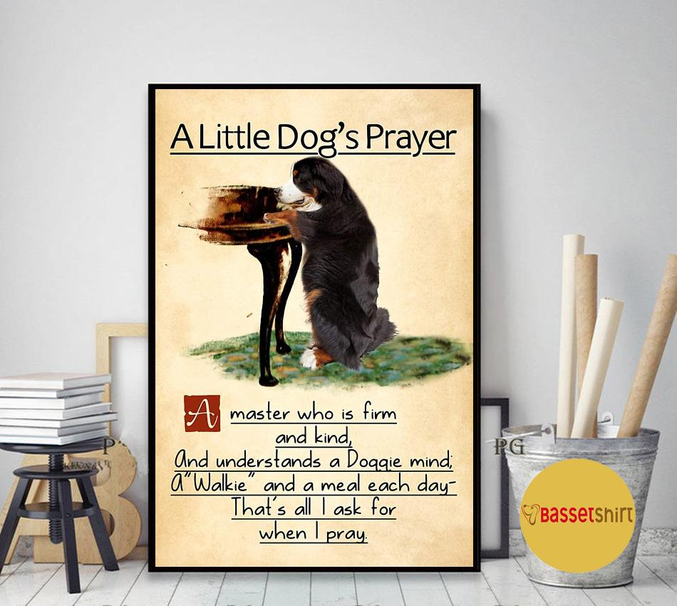 Bernese mountain a little dog's praye poster art decor