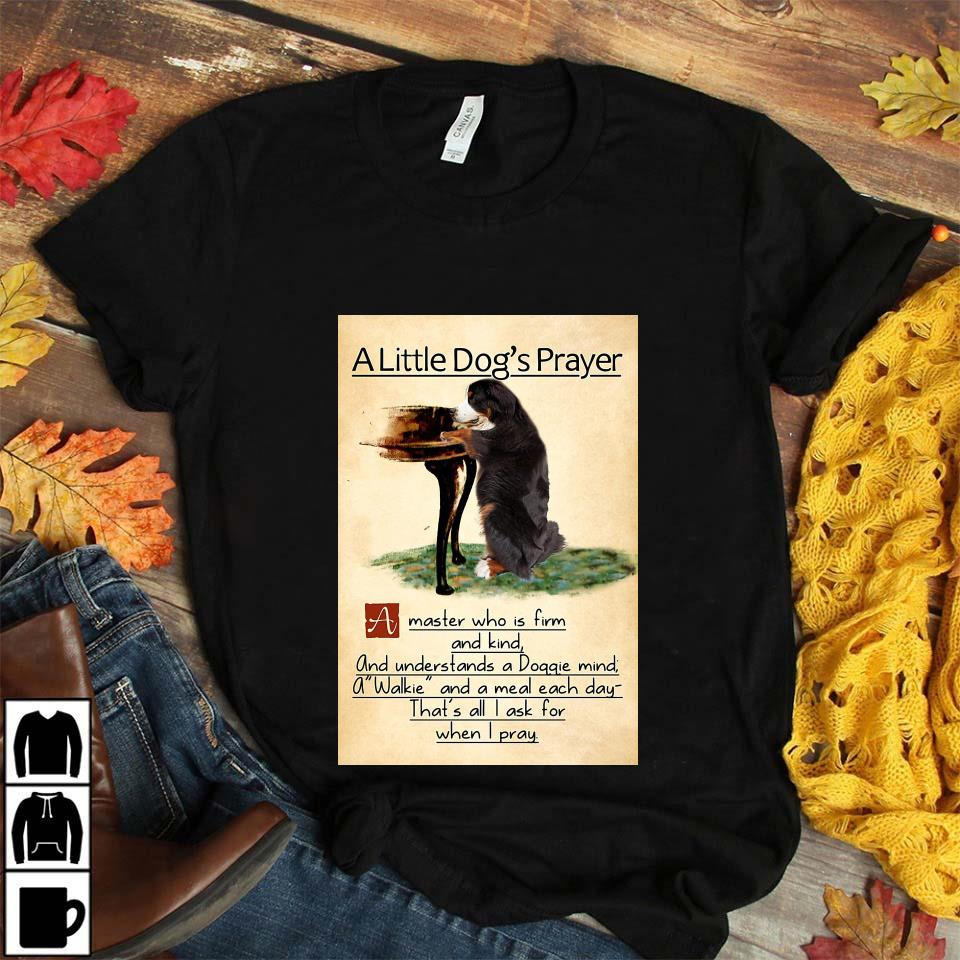 Bernese mountain a little dog's praye poster unisex t-shirt