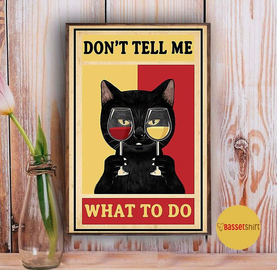 Black cat and wine don't tell me what to do poster Vintage