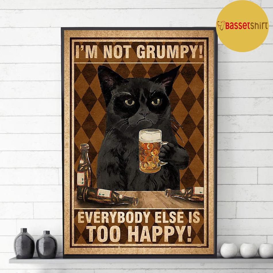 Black cat I'm not grumpy everybody else is too happy poster decor