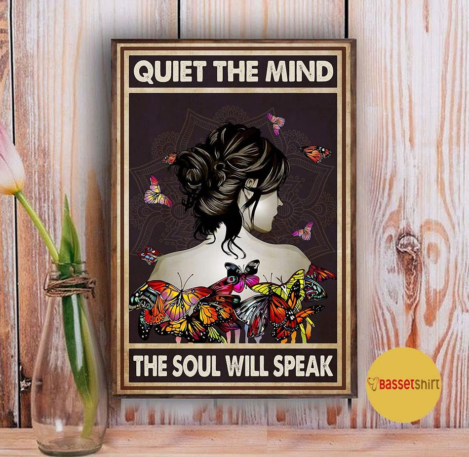 Butterfly girl quiet the mind the soul will speak poster Vintage