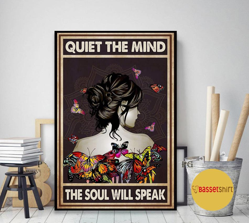 Butterfly girl quiet the mind the soul will speak poster art decor