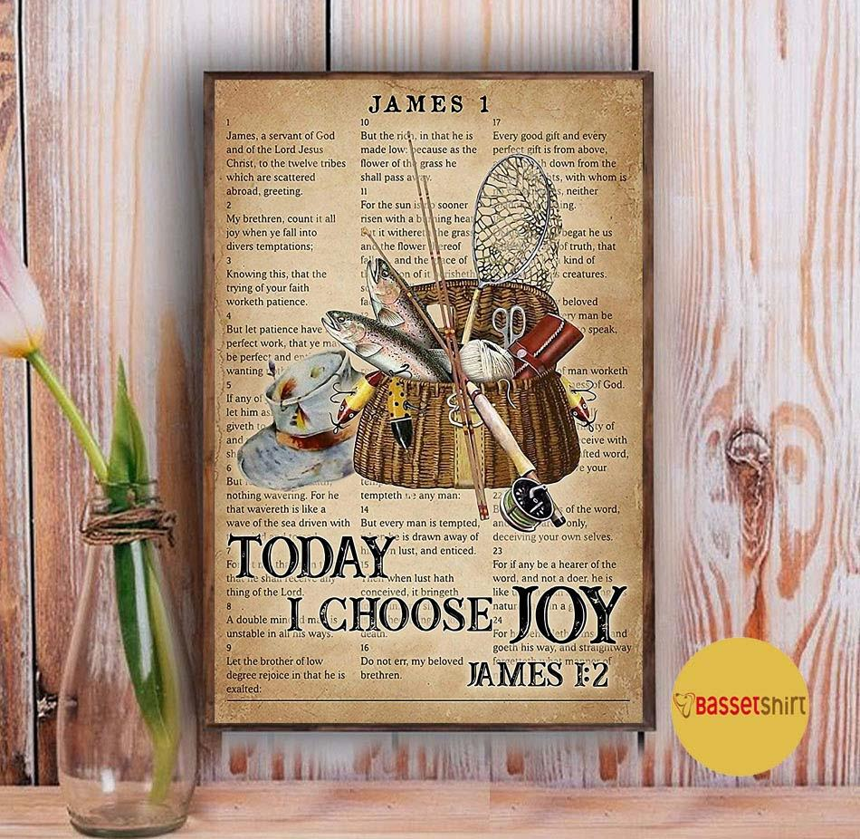 Fishing today I choose joy poster Vintage