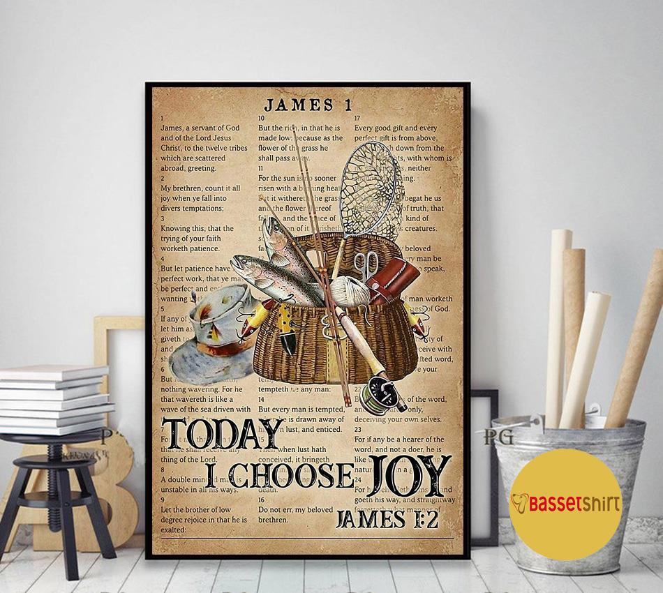 Fishing today I choose joy poster art decor