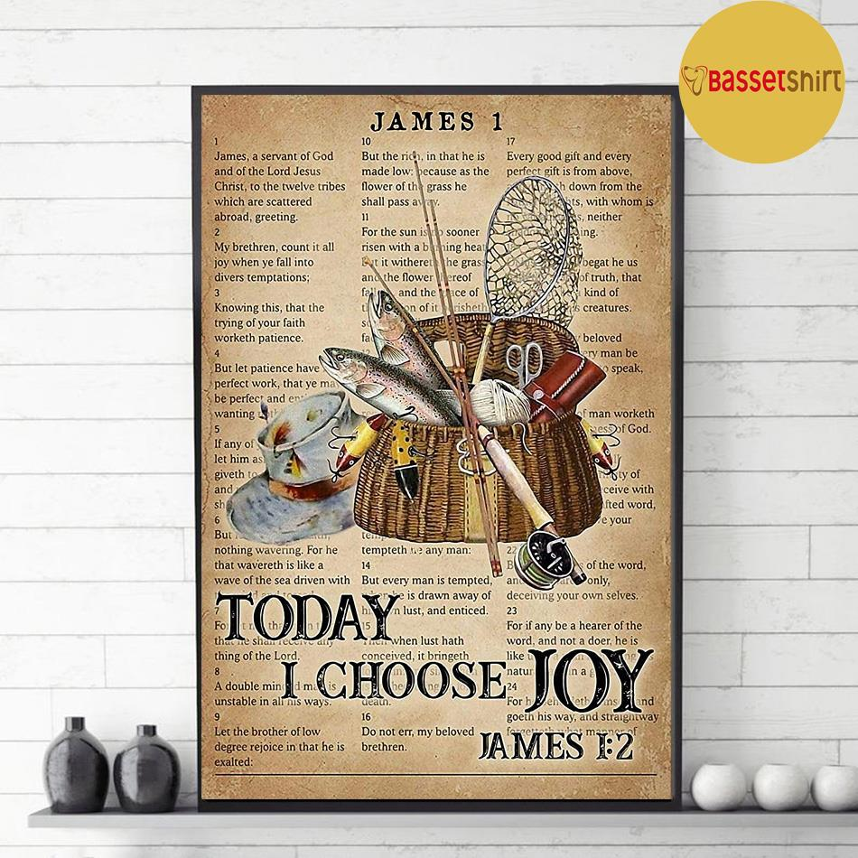 Fishing today I choose joy poster decor