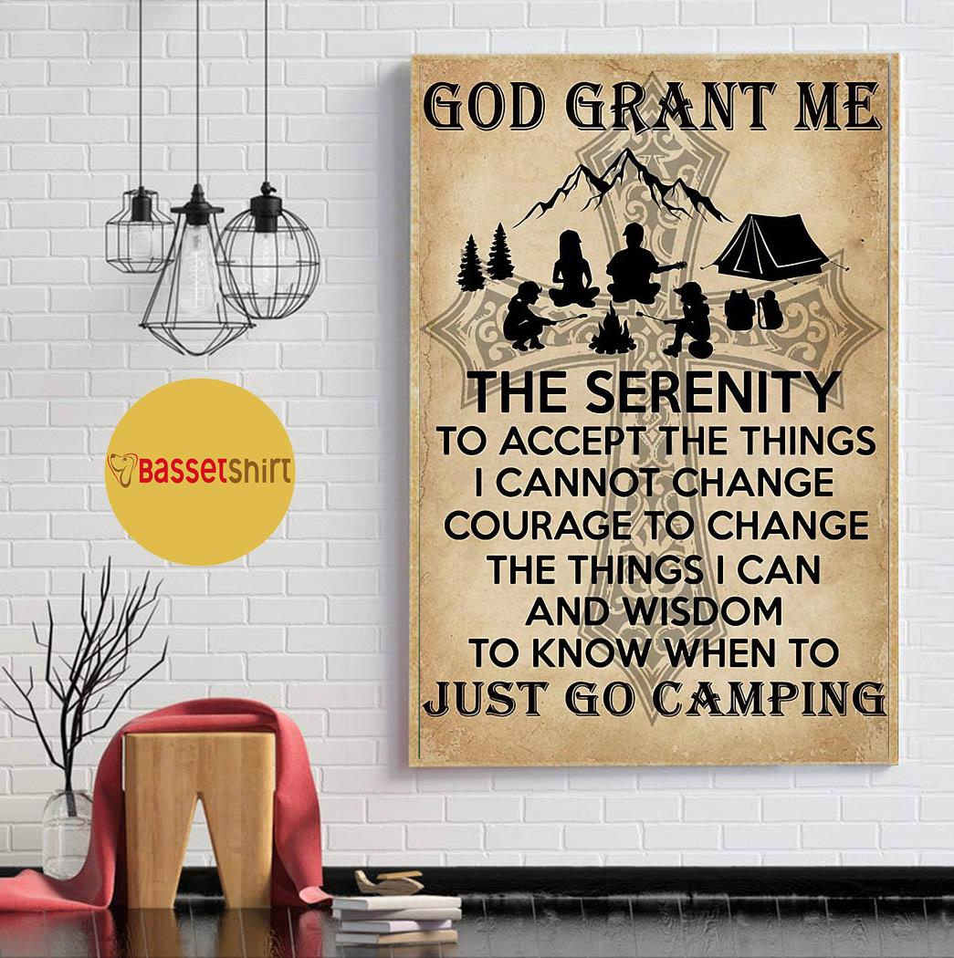 God grant me the serenity just go camping poster canvas