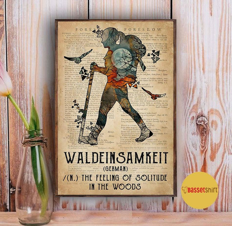 Hiking waldeinsamkeit the feeling of solitude in the woods poster Vintage