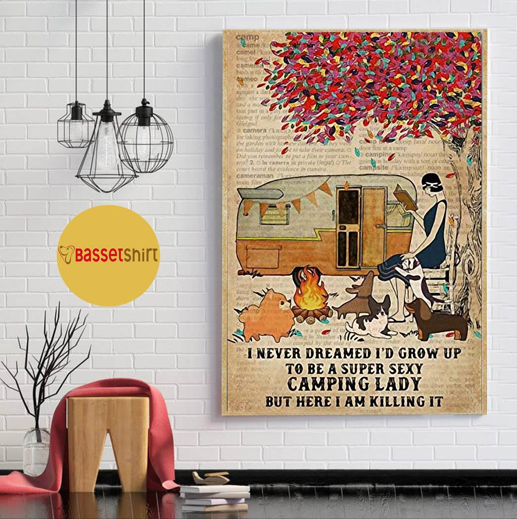 I never dreamed I'd grow up to be a super sexy vamping lady poster
