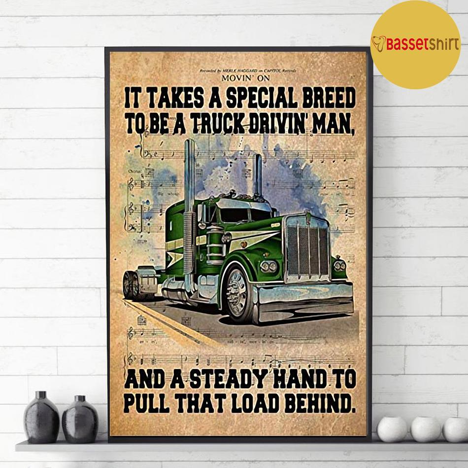 It takes a special breed to be a truck drivin man poster canvas decor