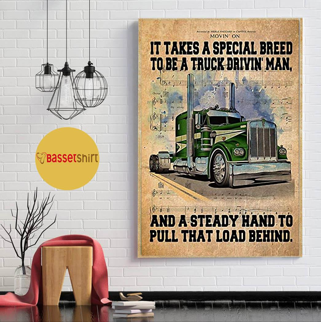 It takes a special breed to be a truck drivin man poster canvas