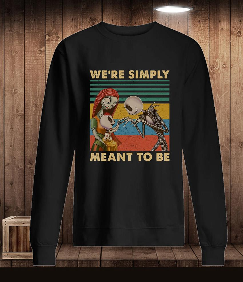 Jack Skellington and Sally we are simply meant to be vintage t-s Longsleeve