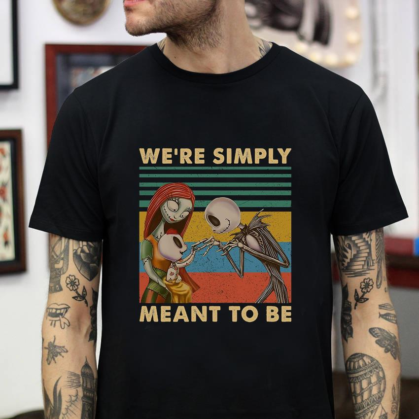 Jack Skellington and Sally we are simply meant to be vintage t-shirt