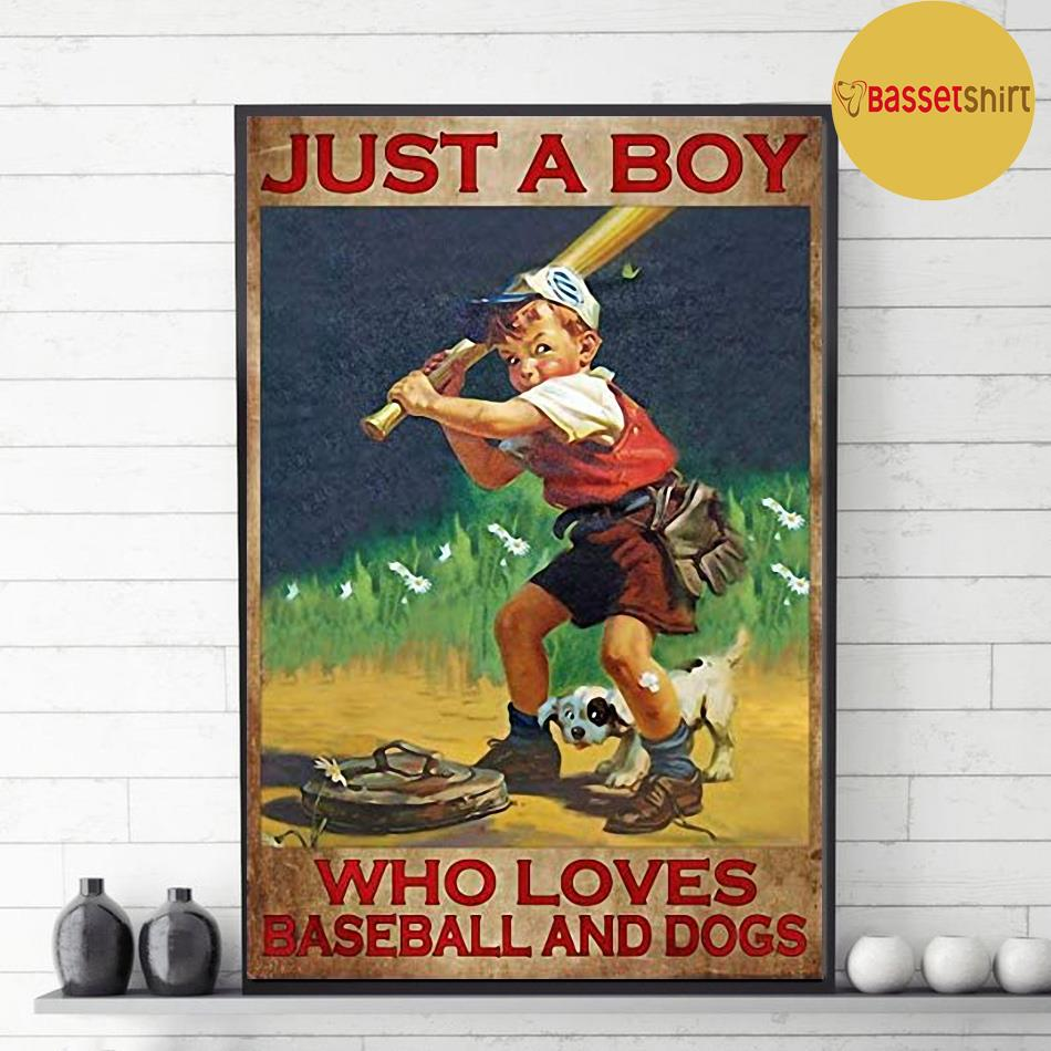Just a boy who loves baseball and dogs poster decor