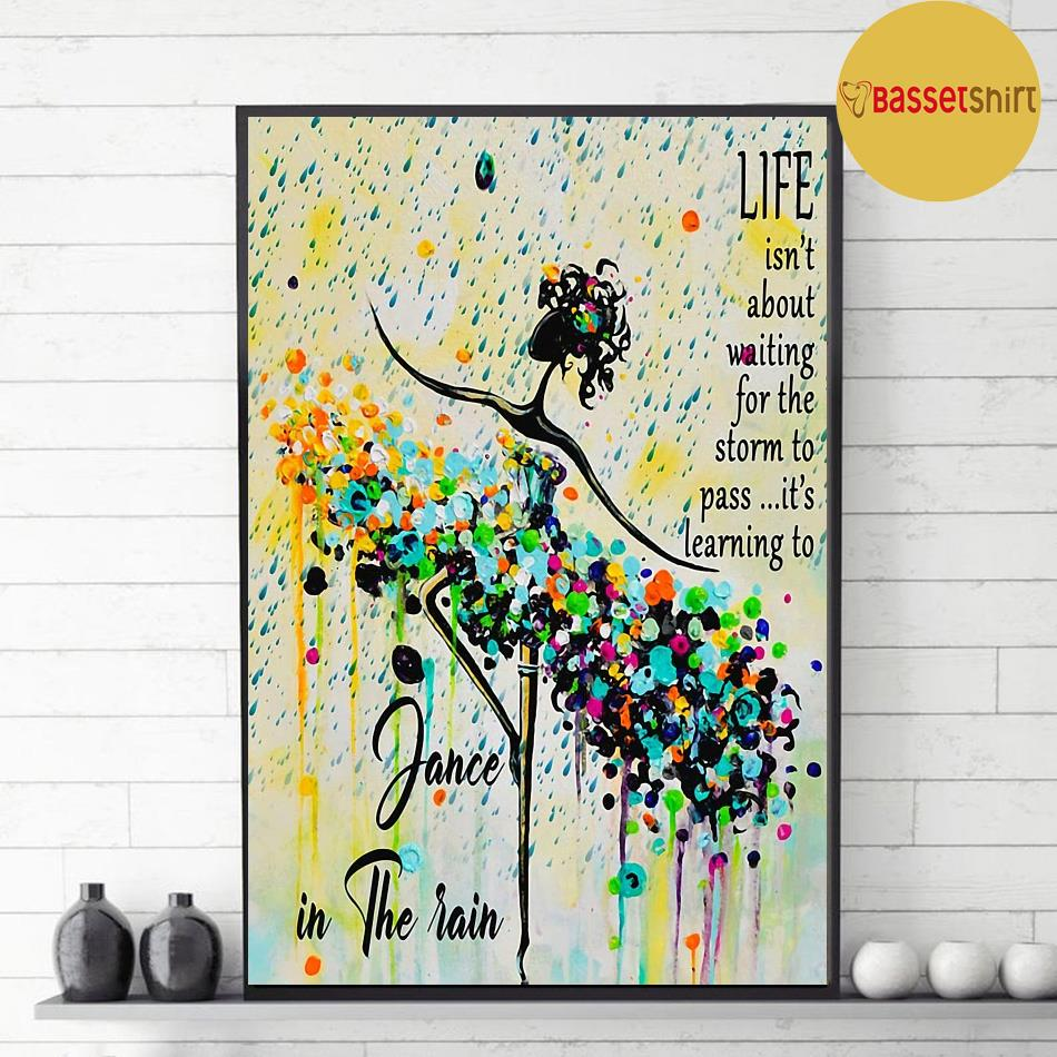 Learning to dance in the rain poster decor