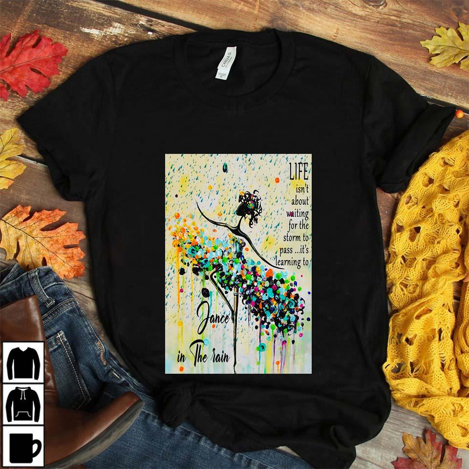 Learning to dance in the rain poster unisex t-shirt