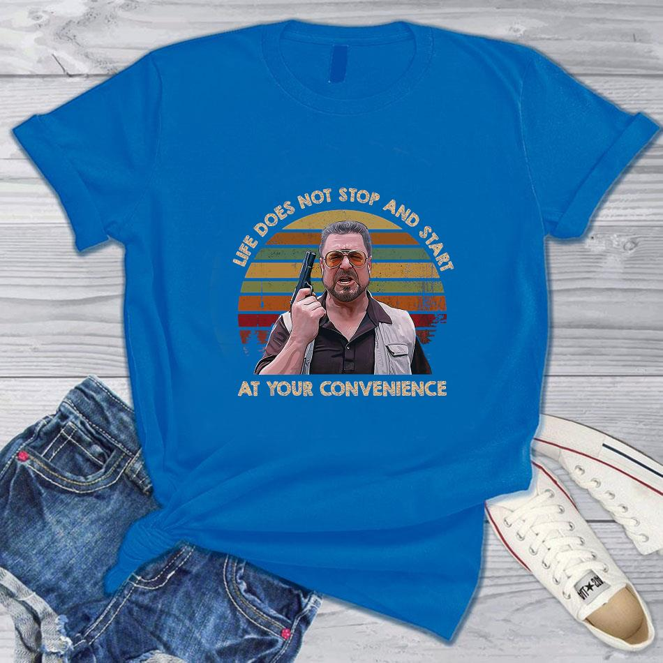 Life doesn't stop and start at your convenience vintage t-s blue
