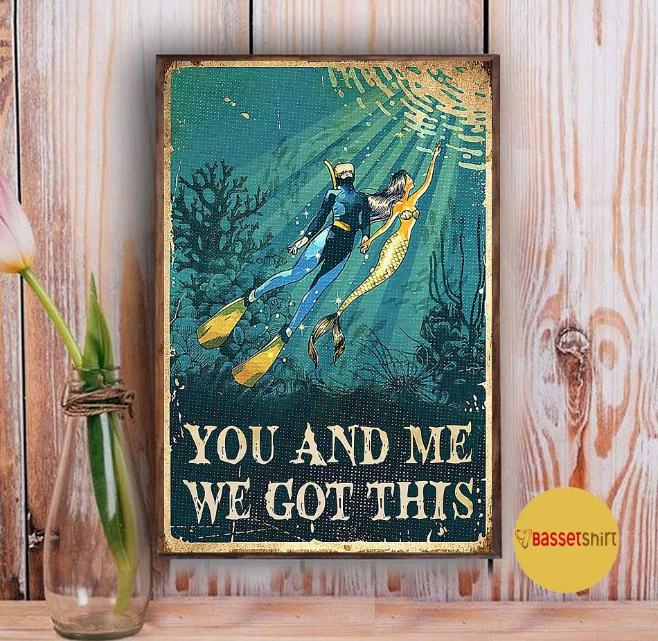Mermaid diving you and me we got this poster Vintage