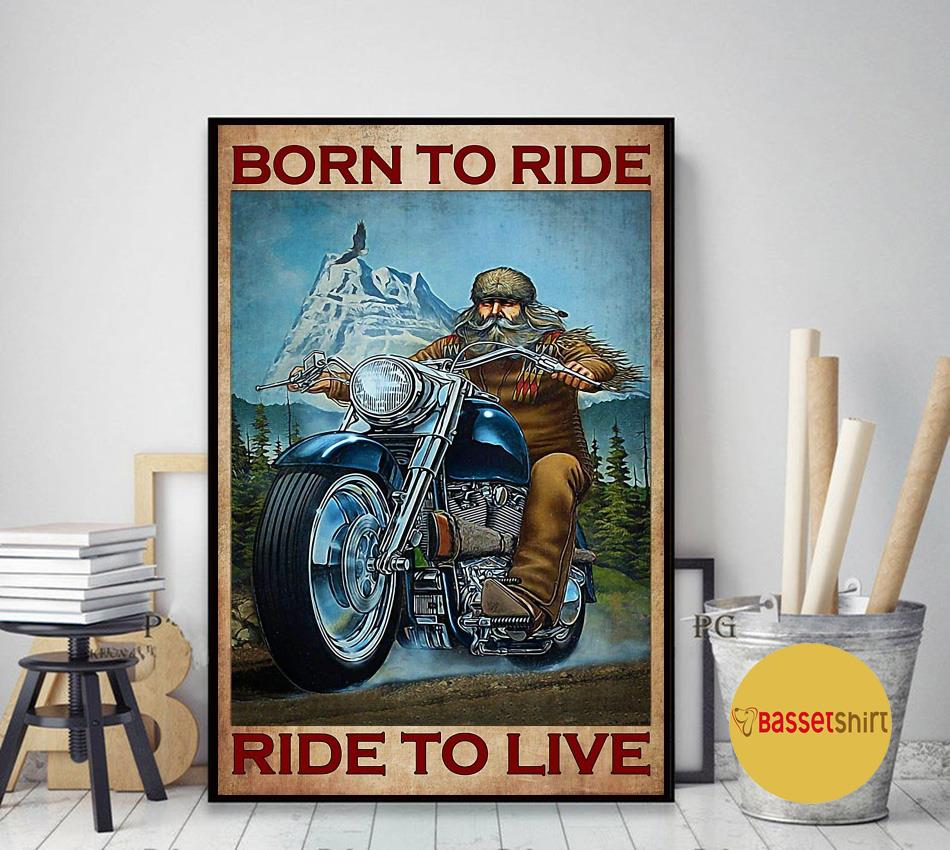 Motorcycle mountain born to ride ride to live poster art decor