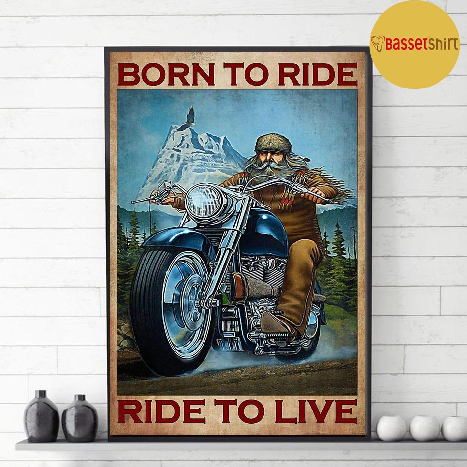 Motorcycle mountain born to ride ride to live poster decor