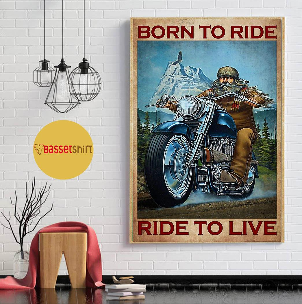 Motorcycle mountain born to ride ride to live poster