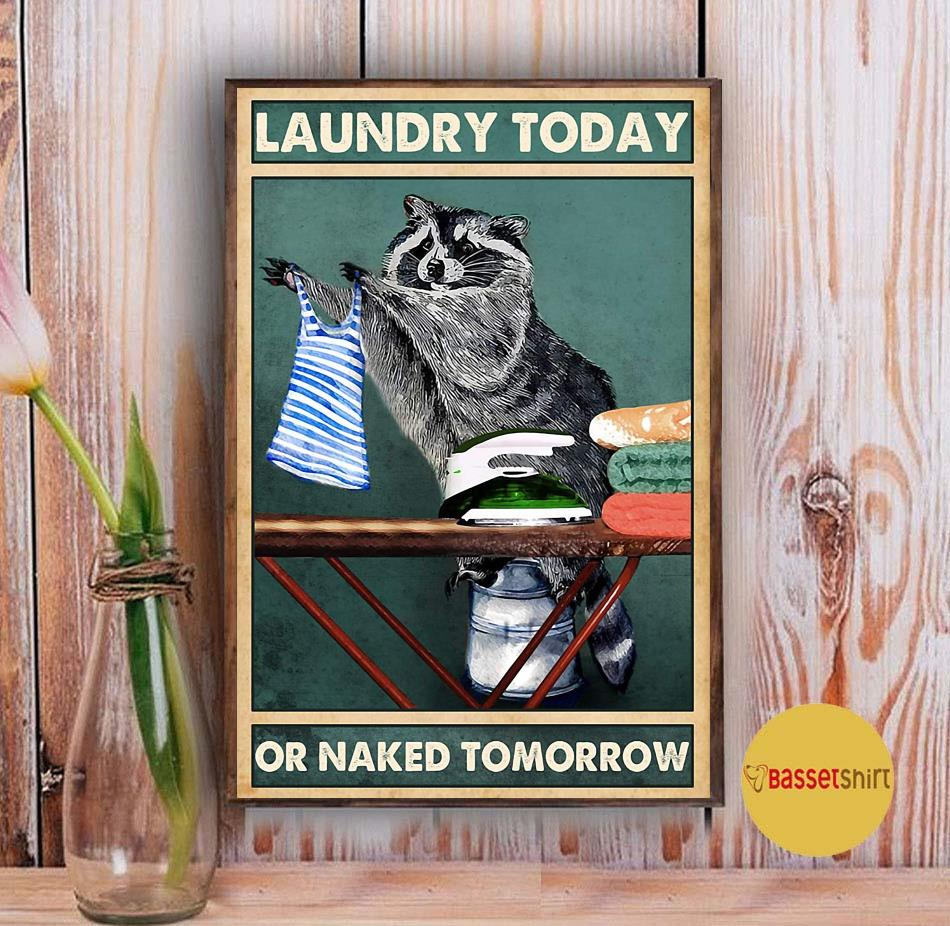 Racoon laundry today naked tomorrow poster Vintage