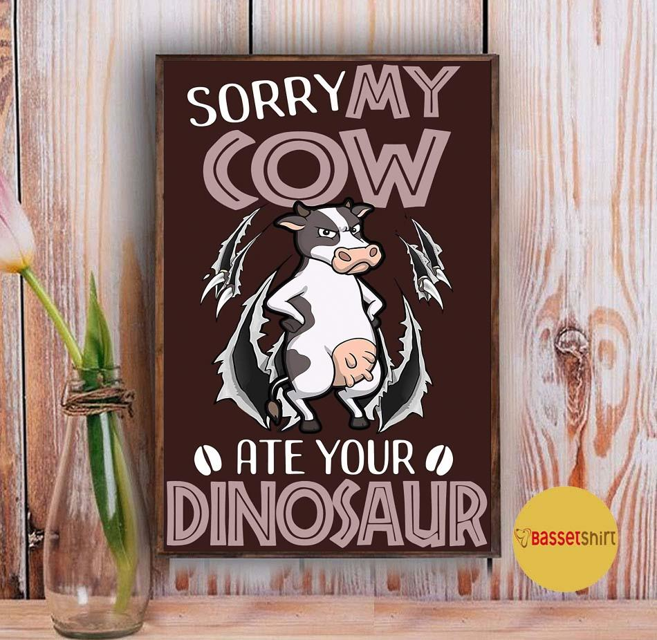 Sorry my dairy cow ate your dinosaur poster Vintage
