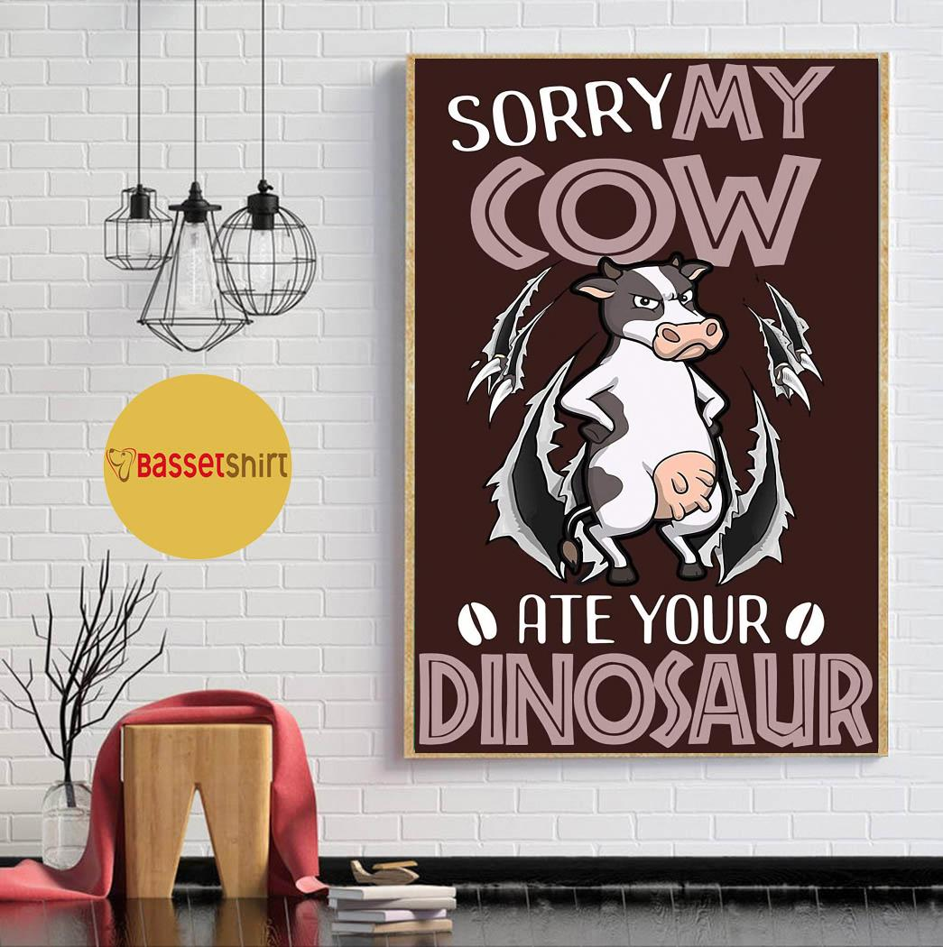 Sorry my dairy cow ate your dinosaur poster