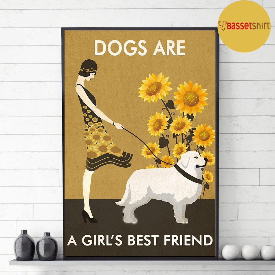 Sunflower dogs are a girl's best friend poster decor