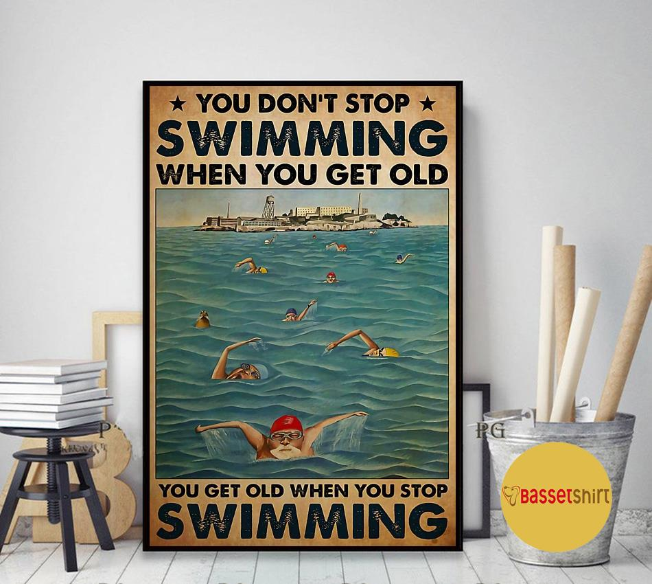 Swimming Blue Sea you get old when you stop swimming poster art decor