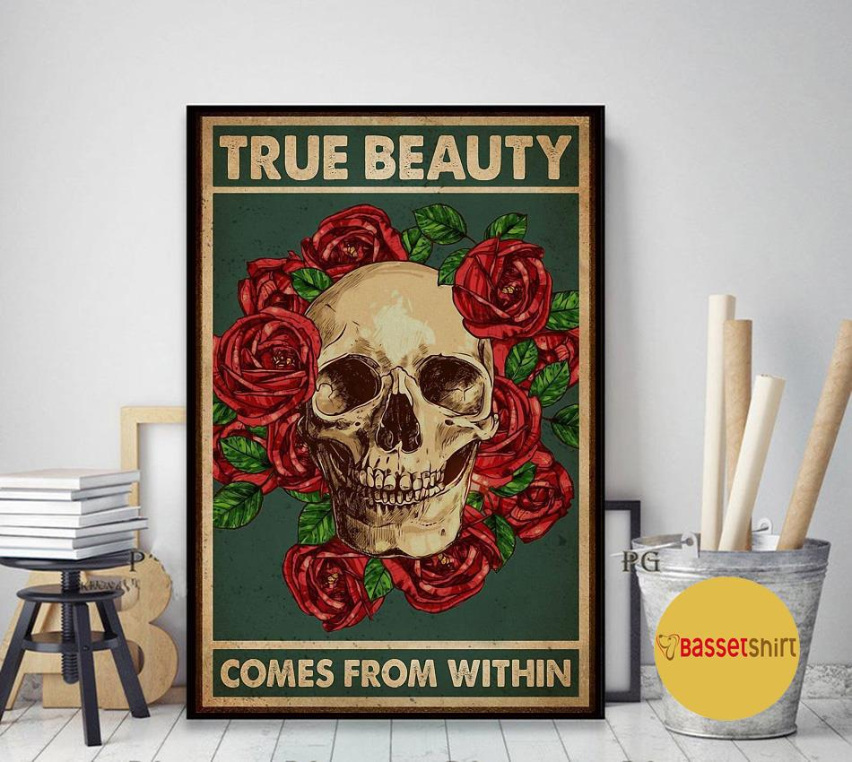True beauty comes from within poster art decor
