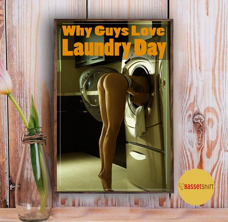 Why guys love laundry day poster canvas Vintage