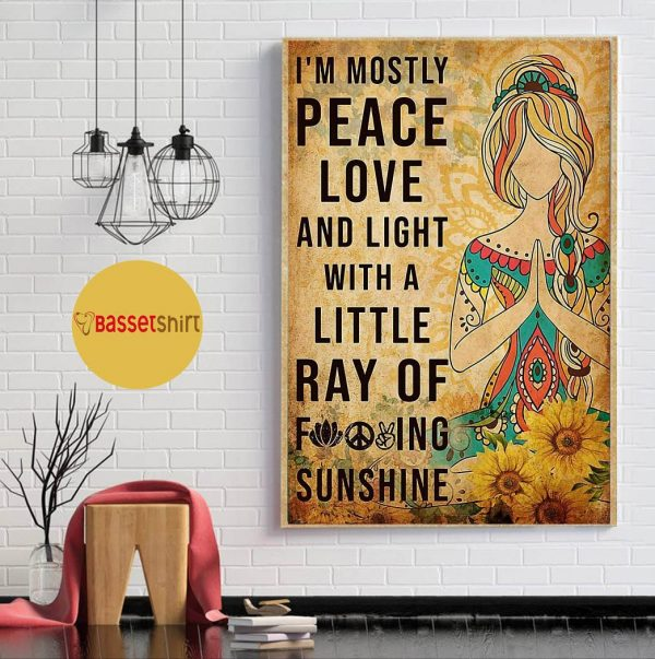 Yoga girl I'm mostly peace love and light vertical poster