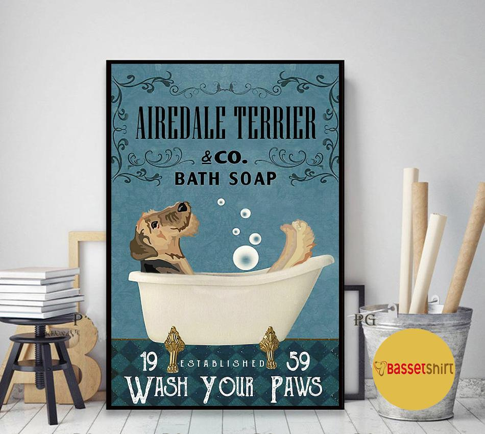 Airedale Terrier bath soap wash your paws poster canvas art decor