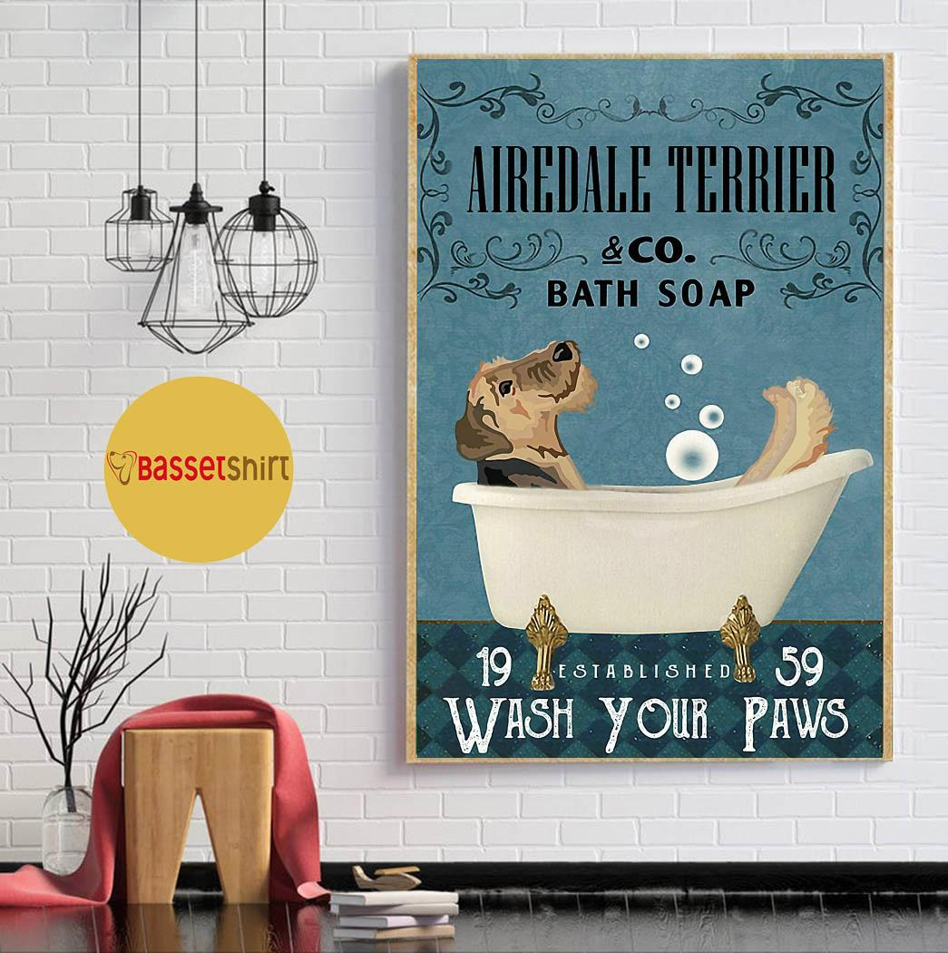 Airedale Terrier bath soap wash your paws poster canvas