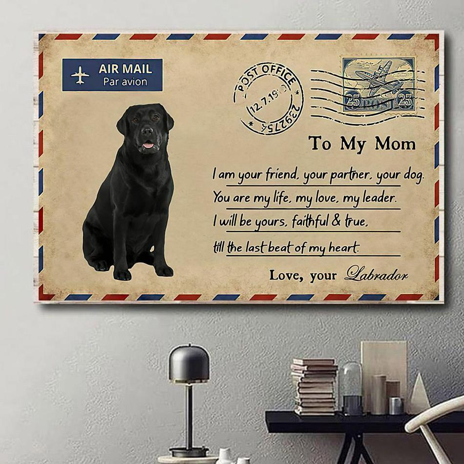 Airmail labrador to mom you are my life poster canvas