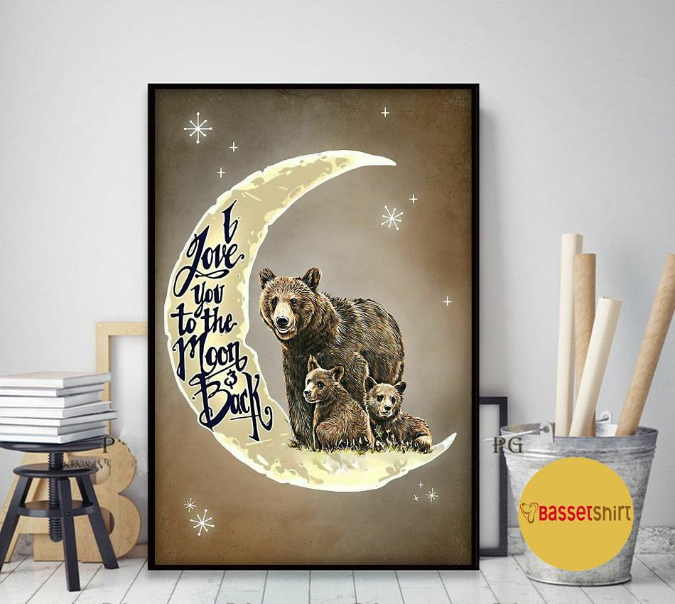 Bear family I love you to the moon and back poster art decor