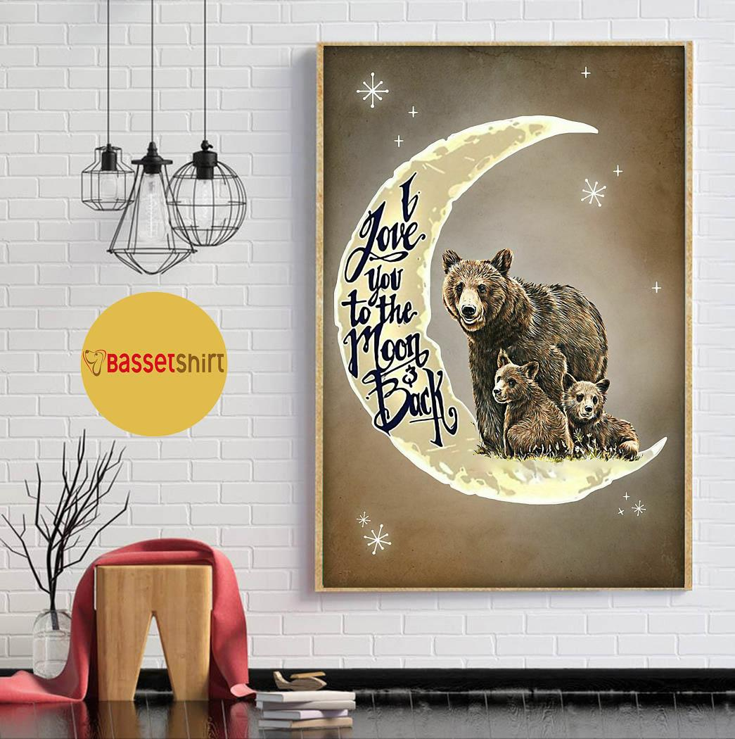 Bear family I love you to the moon and back poster