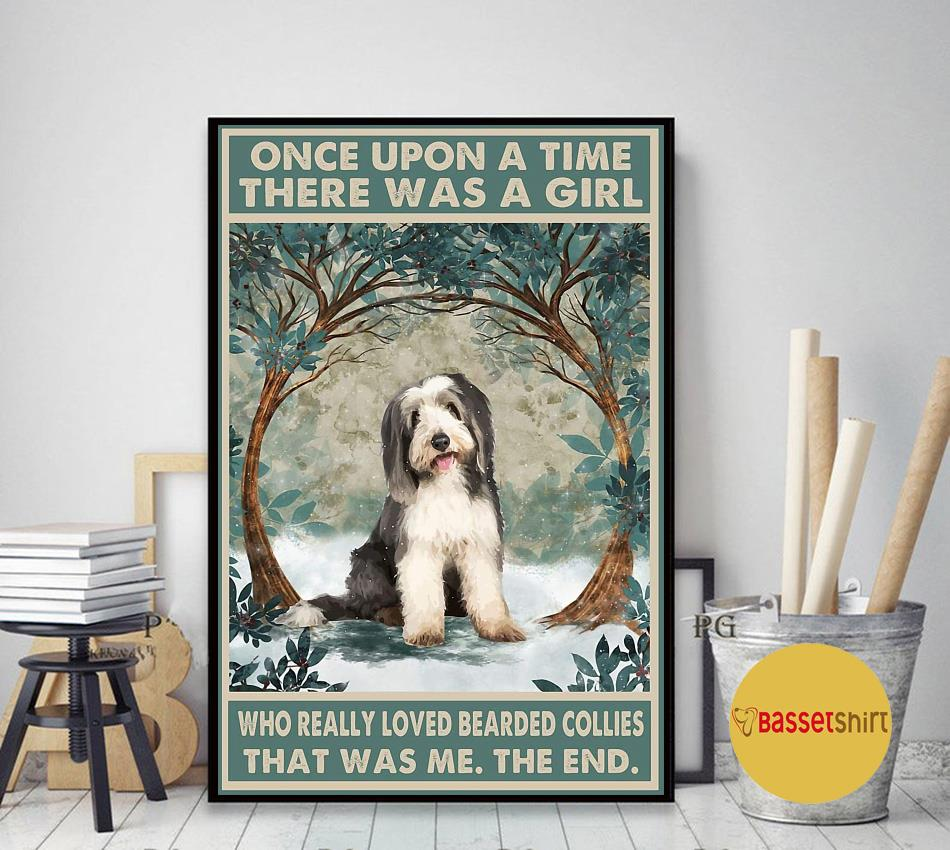Bearded collie once upon a time a girl really loved dogs poster canvas art decor