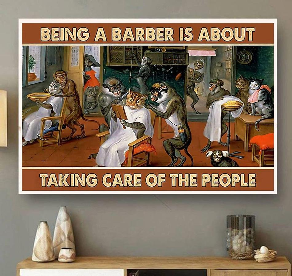 Being a barber is about taking care of people poster canvas wall art