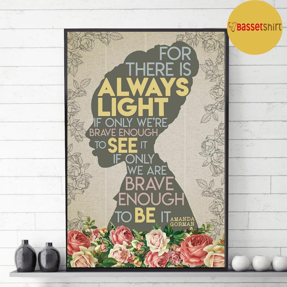 Black girl for there is always light poster decor