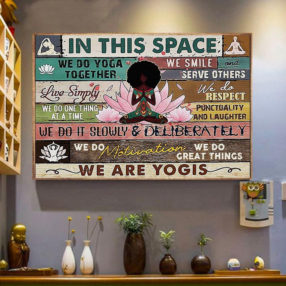 Black girl yoga lotus in this space we are yogis print canvas wrapped canvas