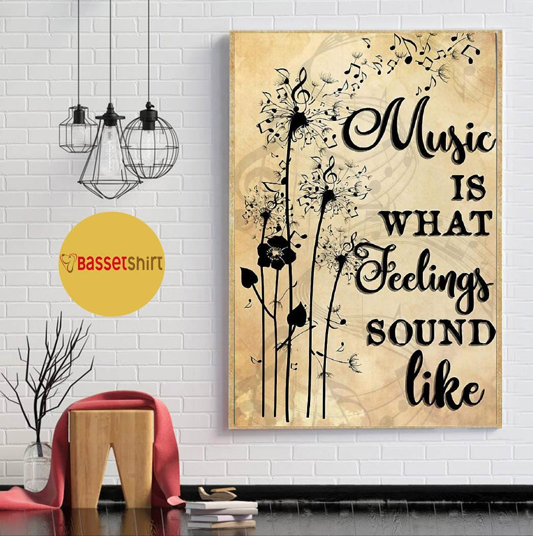 Dandelion art music is what feeling sounds like poster