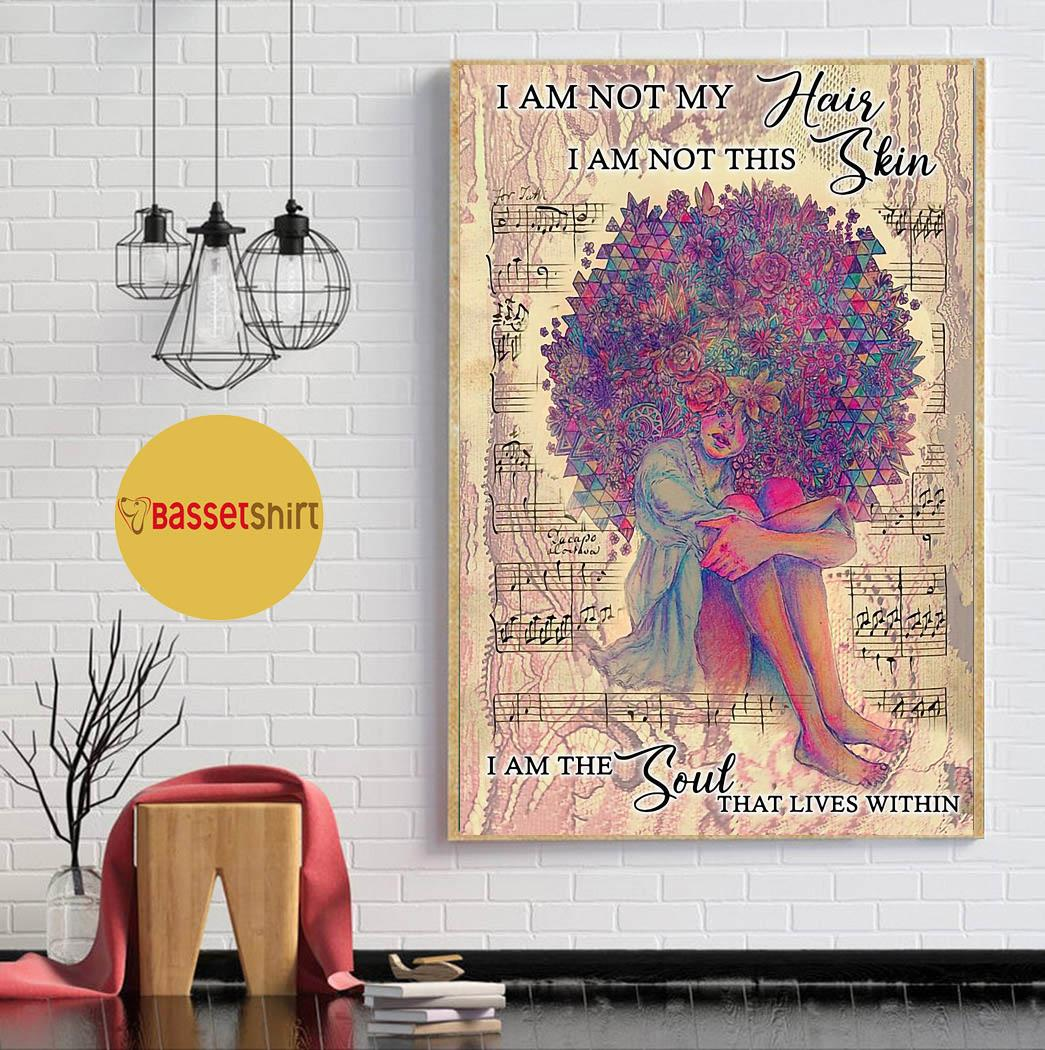 Flower girl I am not my hair I am not this skin poster