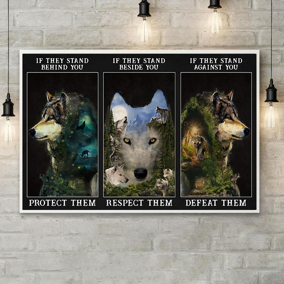 Forest Wolf if they stand behind you protect them poster poster