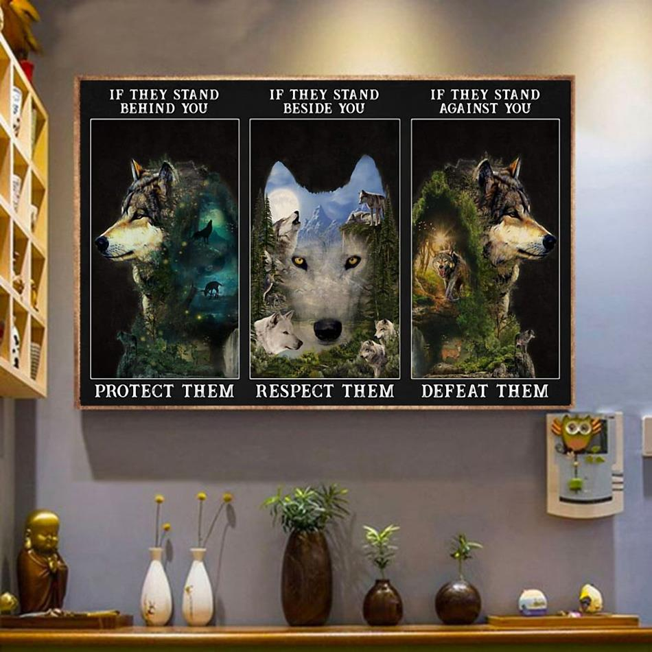 Forest Wolf if they stand behind you protect them poster wrapped canvas
